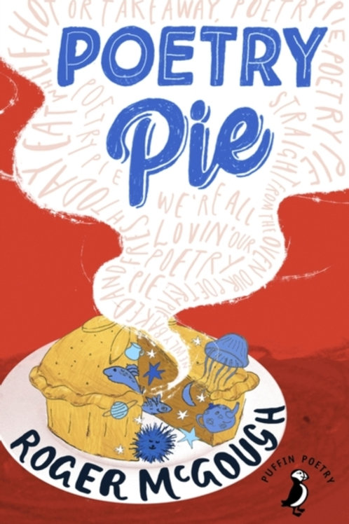 Poetry Pie by Roger McGough