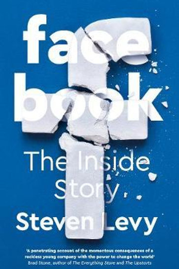Facebook       by Steven Levy