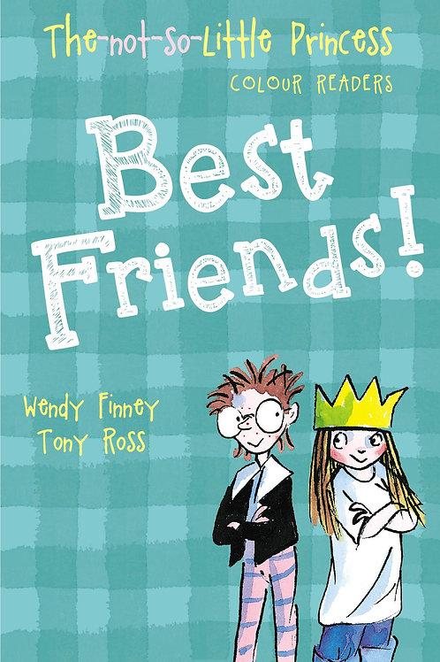 Best Friends!       by Wendy Finney
