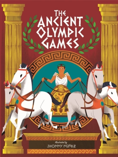 Ancient Olympic Games       by Jhonny Nunez
