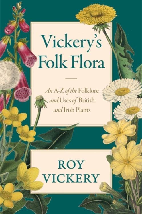 Vickery's Folk Flora       by Roy Vickery