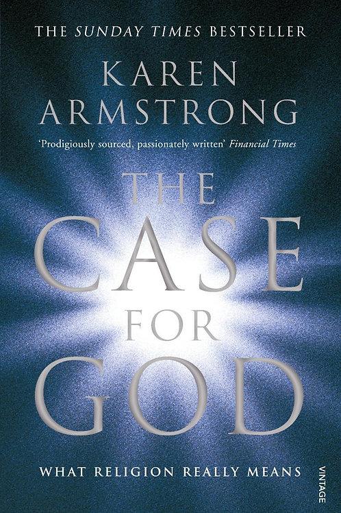 Case for God       by Karen Armstrong
