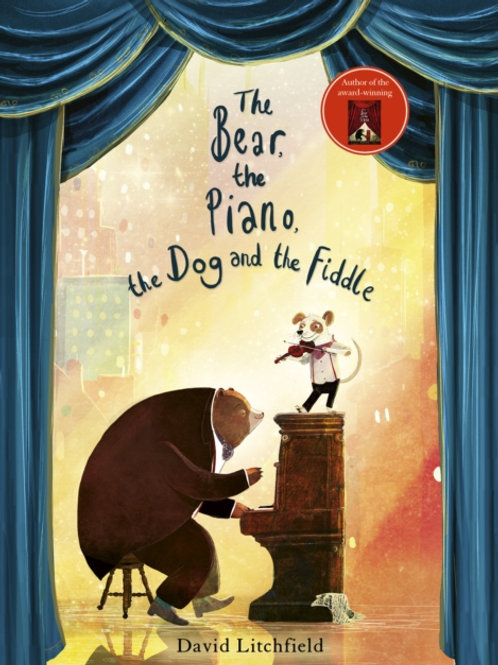 Bear, The Piano, The Dog and the Fiddle by David Litchfield