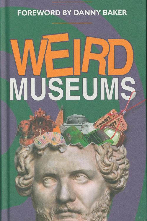 Weird Museums       by