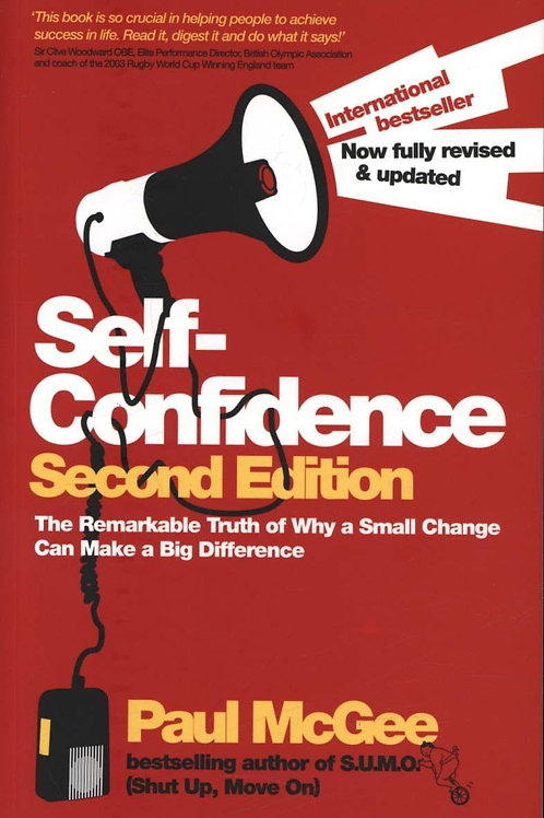 Self-Confidence       by Paul McGee