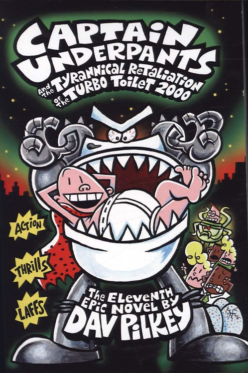 Captain Underpants and the Tyrannical Retaliation       by Dav Pilkey