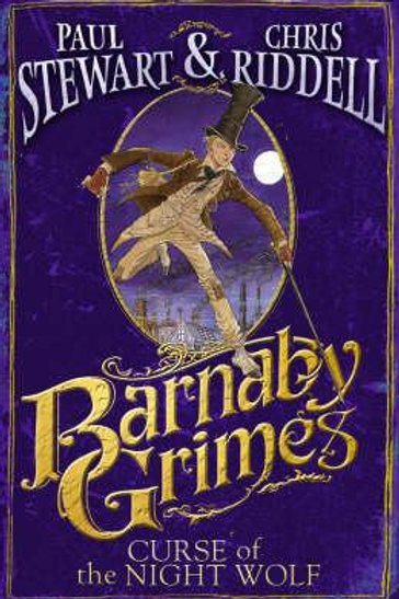 Barnaby Grimes: Curse of the Night Wolf       by Paul Stewart