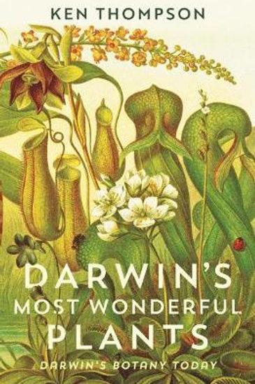 Darwin's Most Wonderful Plants       by Ken Thompson