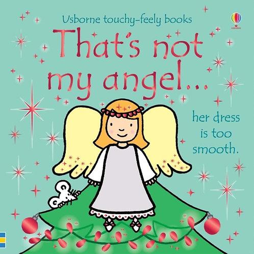That's not my angel... by Fiona Watt