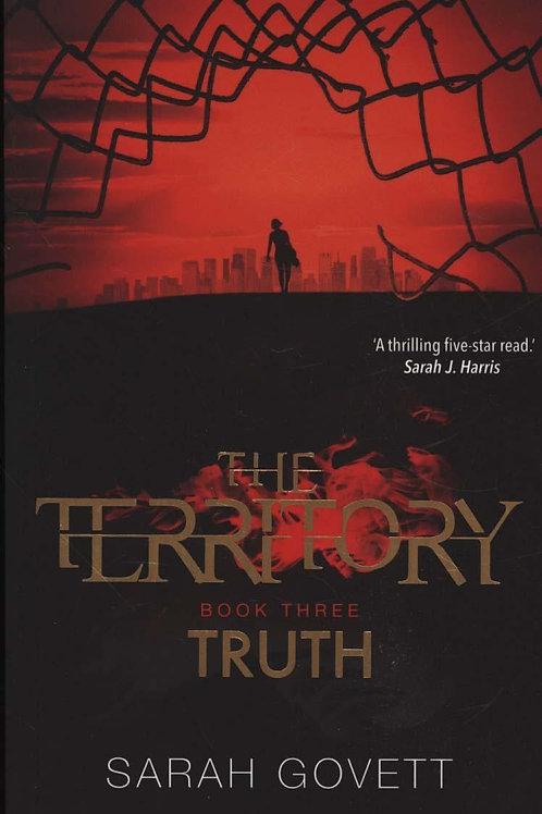 Territory, Truth       by Sarah Govett
