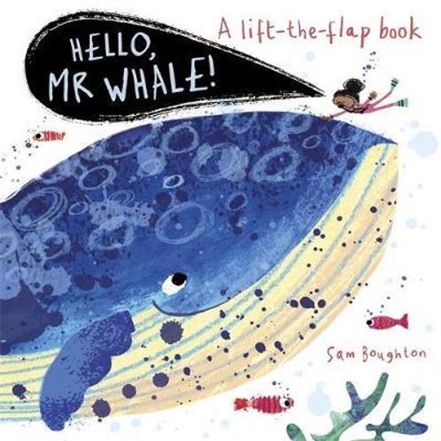 Hello, Mr Whale!       by Sam Boughton