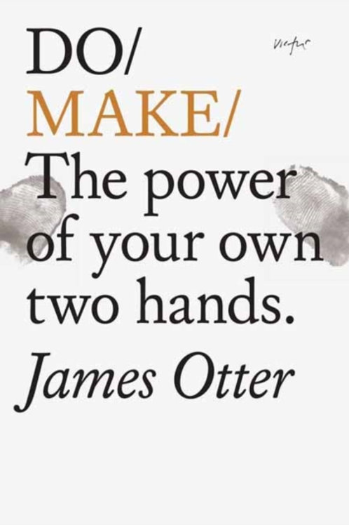 Do Make       by James Otter