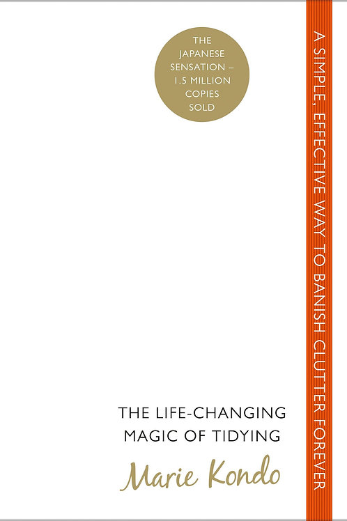 Life-Changing Magic of Tidying       by Marie Kondo