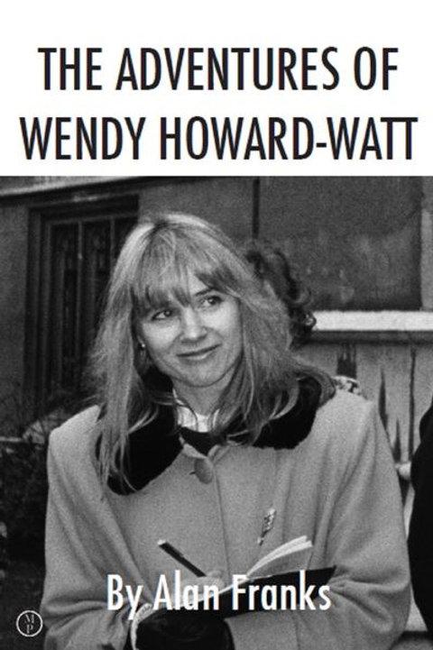 Adventures of Wendy Wendy Howard-Watt by Alan Franks