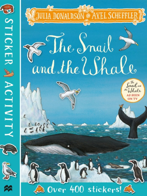 Snail and the Whale Sticker Book       by Julia Donaldson