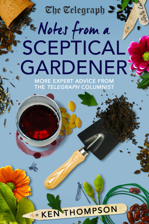 Notes From a Sceptical Gardener by Ken Thompson