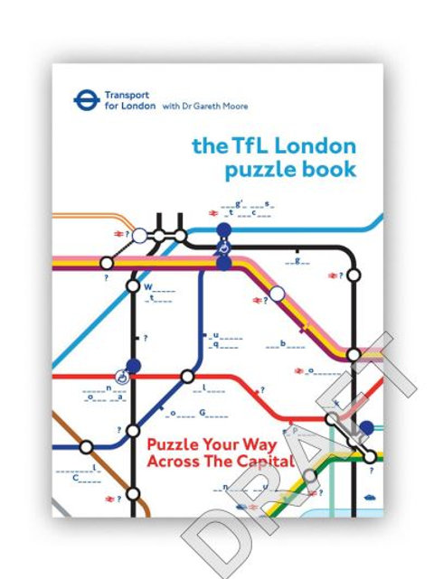 Transport for London Puzzle Book by Dr Gareth Moore