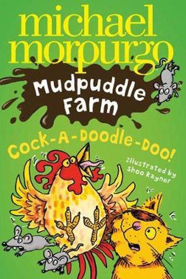 Cock-A-Doodle-Doo!       by Michael Morpurgo