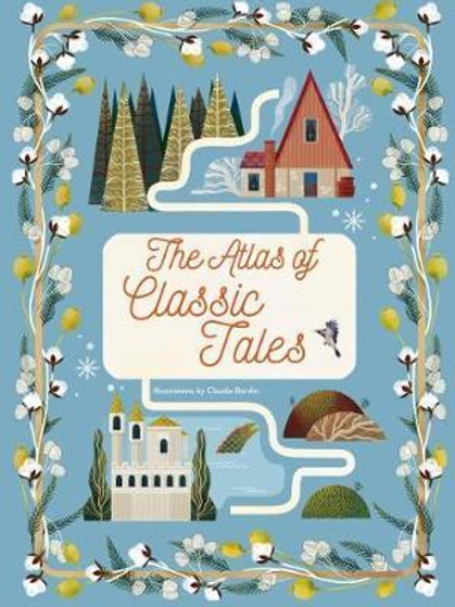 Atlas of Classic Tales       by Claudia Bordin