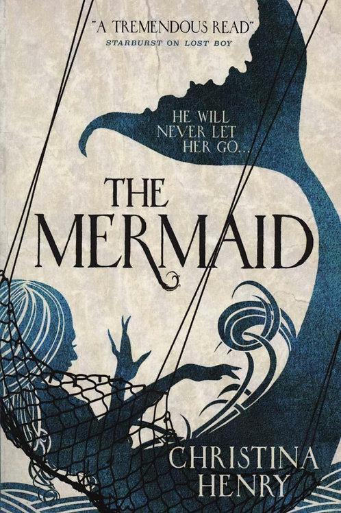 Mermaid       by Christina Henry