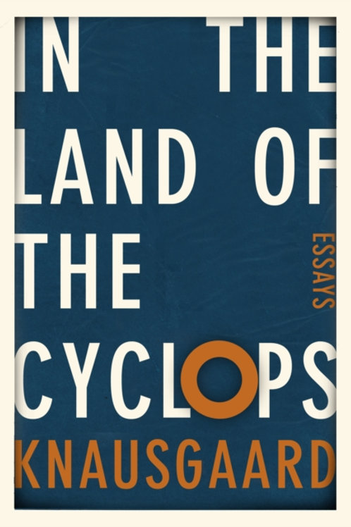 In the Land of the Cyclops by Karl Ove Knausgaard