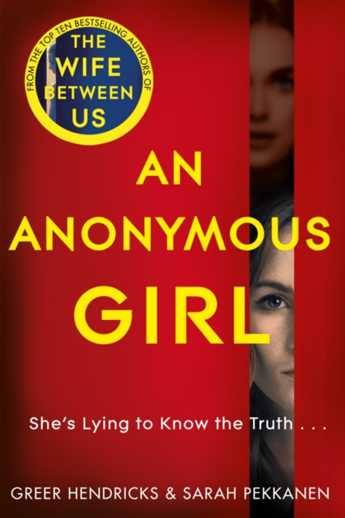 Anonymous Girl       by Greer Hendricks