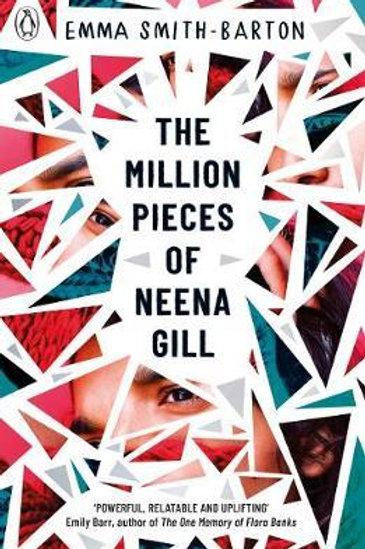 Million Pieces of Neena Gill       by Emma Smith-Barton