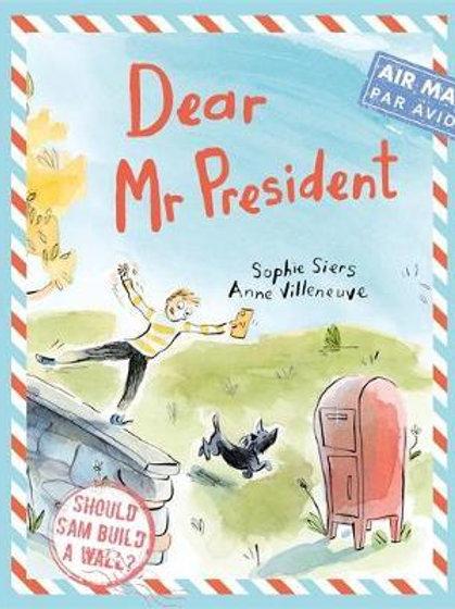 Dear Mr President       by Sophie Siers