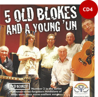 CD 4 - 5 Old Blokes and a Young'un