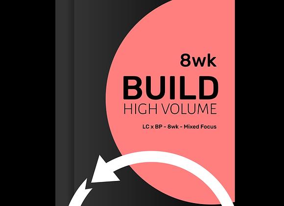 BUILD Mixed Focus HIGH VOLUME 8wk
