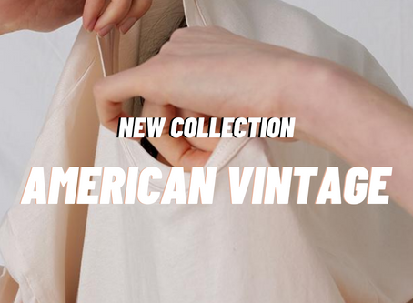 American Vintage - The brand we can't keep in stock!