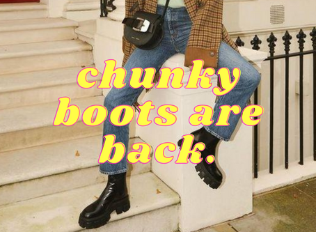 Chunky Boots Are Back: How to style the boots that will be huge for Autumn Winter 20.