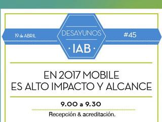 PML te invita al desayuno 2017 Mobile Alto Impacto y Alcance, organizado por el IAB y la MMA