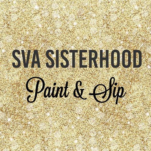SVA Sisterhood PAINT & SIP   Friday, June 4, 2021   6:30 pm