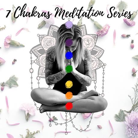 7 Chakras Meditation Series .png