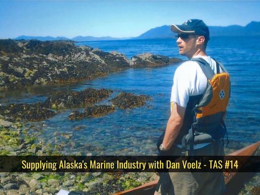 Supplying Alaska's Marine Industry with Dan Voelz - TAS #14