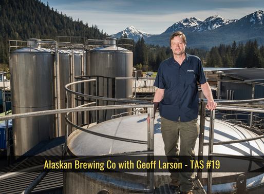 Alaskan Brewing Co with Geoff Larson - TAS #19