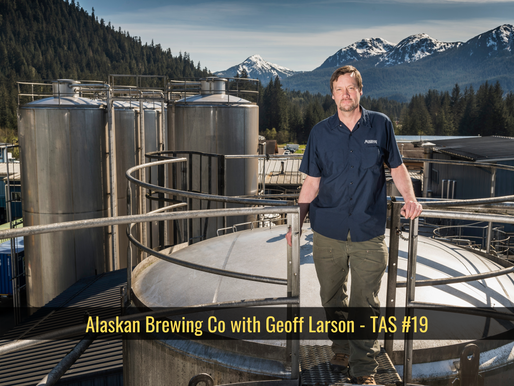 Alaskan Brewing Co with Geoff Larson - TAS #19