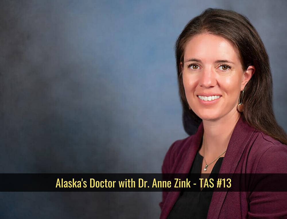 anne zink alaska chief medical officer covid public health coronavirus