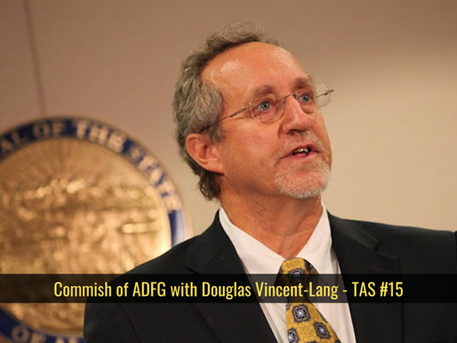Commish of ADFG with Douglas Vincent-Lang - TAS #15