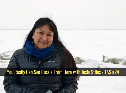 You Really Can See Russia From Here with Josie Stiles - TAS #24