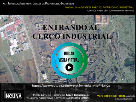 XXII JORNADAS INTERNACIONALES DE PATRIMONIO INDUSTRIAL, INCUNA