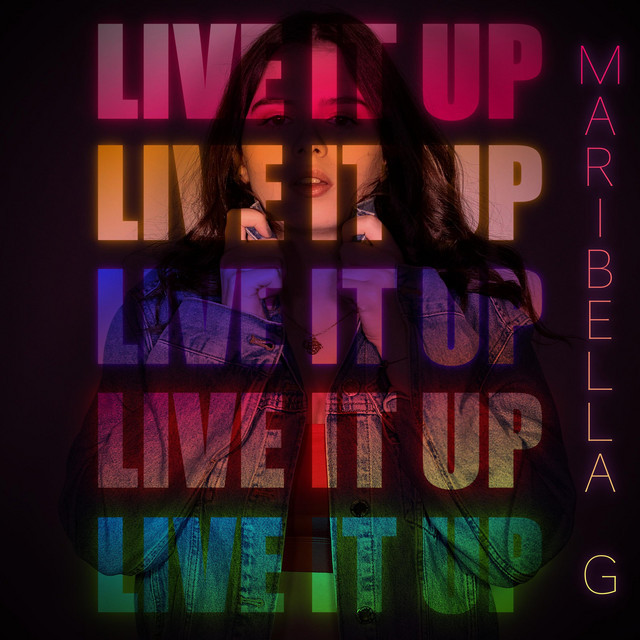Maribella G - Live It Up