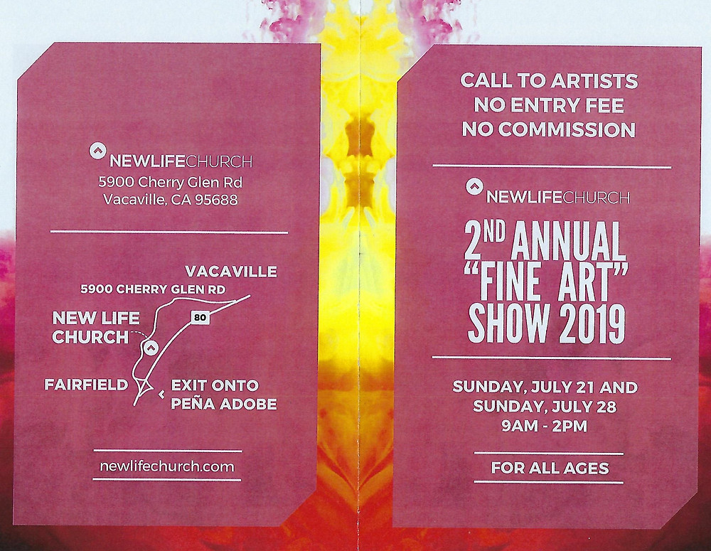 Location: New Life Church, Vacaville Dates: Sunday, Feb 18, 9am - 2pm        Sunday, Feb 25, 9am - 2pm You Are Invited: Reception: Sunday, Feb 25, 1-3 pm Many of our FSVAA artists have submitted entries in this art show -- Come on out and support their work!