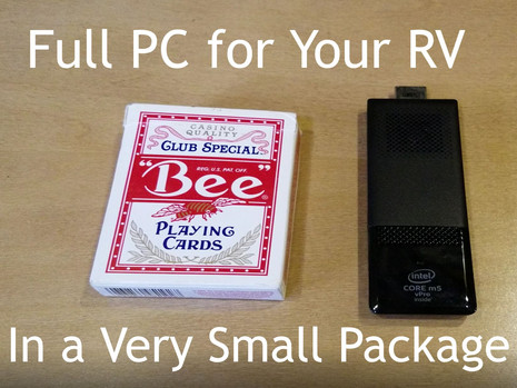 Small (really small) PC for Your RV!!