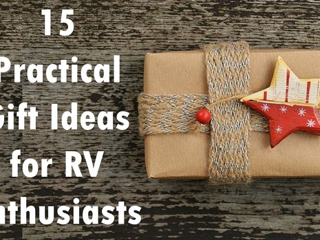 15 Practical Gift Ideas for RV Enthusiasts
