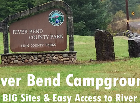 Campground Review - River Bend County Park (Oregon)