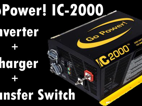 Go Power! IC-2000 -  Inverter & Converter & Transfer Switch