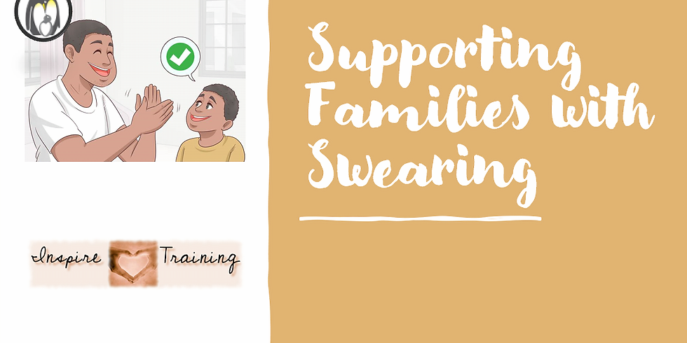 Supporting Families with Swearing with Sarah Naish