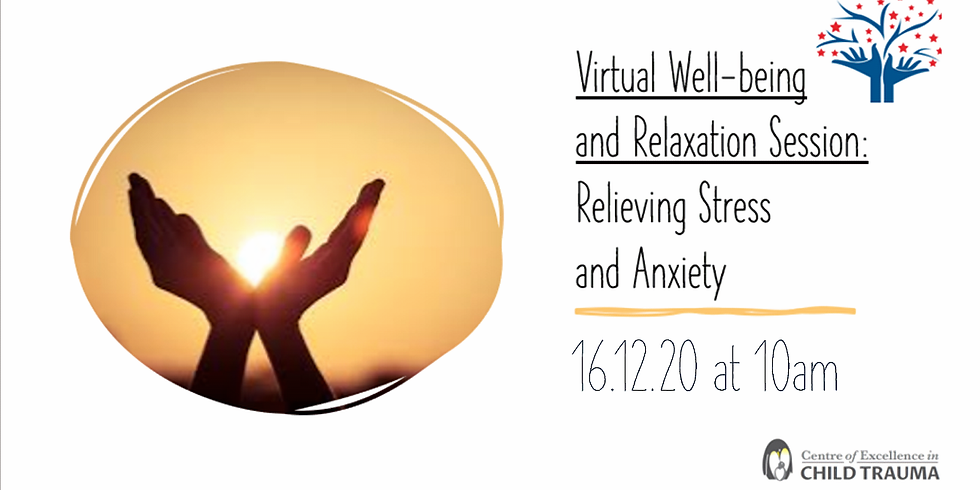 Virtual Well-being and Relaxation Session: Relieving Stress and Anxiety for Parents